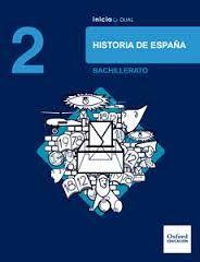 HISTORIA DE ESPAÑA 2º BACHILLERATO INICIA (OXFORD)