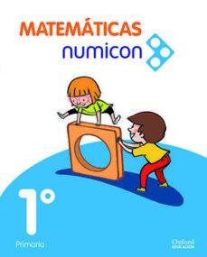 (OXFORD) MATEMÁTICAS. 1º E.P. MATEMÁTICAS NUMICON