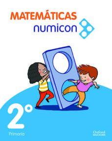 (OXFORD) MATEMÁTICAS. 2º E.P. MATEMÁTICAS NUMICON