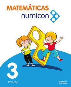 (OXFORD) MATEMÁTICAS.3º E.P.MATEMÁTICAS NUMICON 3º