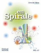 (OXFORD) FRANCES 1ºESO AND.20 SPIRALE