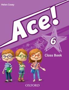(OXFORD) INGLÉS. 6º E.P. ACE.PRIMARY 6