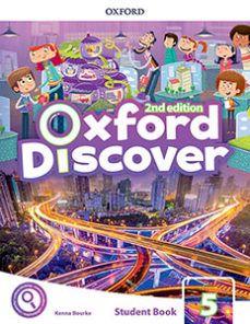 (OXFORD) INGLÉS. 5º E.P. OXFORD DISCOVER 5 2ND EDI