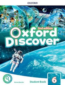 (OXFORD) INGLÉS. 6º E.P. OXFORD DISCOVER 6 2ND EDI