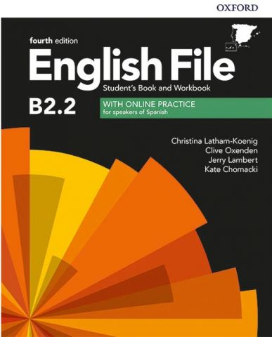 ENGLISH FILE B2.2  (4th Edition). STUDENT'S BOOK