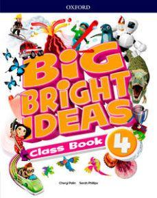 (OXFORD) INGLÉS. 4º E.P. BIG BRIGHT IDEAS 4 CLASS