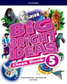(OXFORD) INGLÉS. 5º E.P. BIG BRIGHT IDEAS 5 CLASS