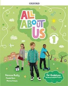 (OXFORD) INGLÉS. 1º E.P. ALL ABOUT US FOR ANDALUSI