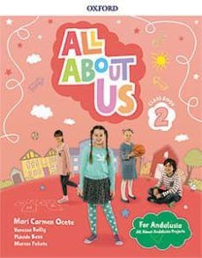 (OXFORD) INGLÉS. 2º E.P. ALL ABOUT US FOR ANDALUSI