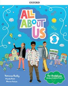 (OXFORD) INGLÉS. 3º E.P. ALL ABOUT US FOR ANDALUSI