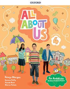 (OXFORD) INGLÉS. E.P 4º. ALL ABOUT US FOR ANDALUSI