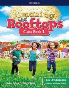 (OXFORD) INGLÉS. E.P1º. AMAZING ROOFTOPS FOR ANDAL