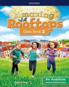 (OXFORD) INGLÉS. E.P 2º. AMAZING ROOFTOPS FOR ANDA
