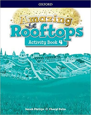 AMAZING ROOFTOPS 4 ACTIVITY BOOK (OXFORD)