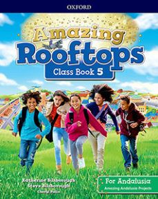 (OXFORD) INGLÉS. 5º E.P. AMAZING ROOFTOPS FOR ANDA