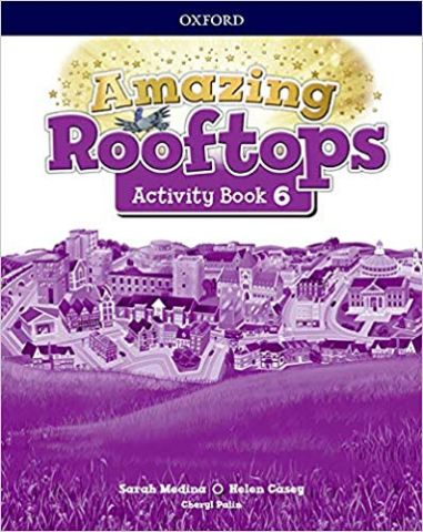 AMAZING ROOFTOPS 6 ACTIVITY BOOK (OXFORD)