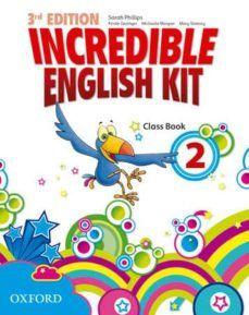 (OXFORD) LENG.EXT.INGLÉS.2º E.P.INCREDIBLE ENGLISH