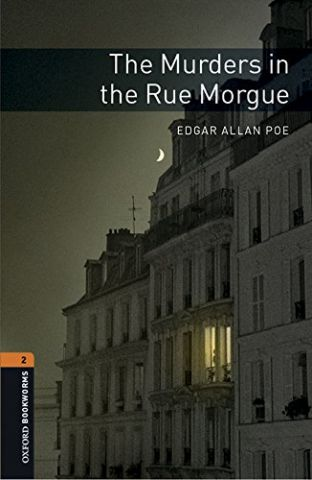 THE MURDERS IN THE RUE MORGUE LEVEL 2 (OXFORD)