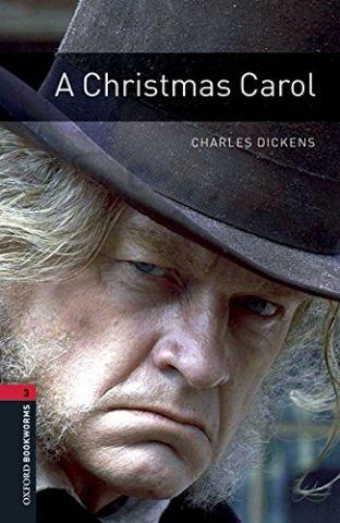 A CHRISTMAS CAROL LEVEL 3 (OXFORD)