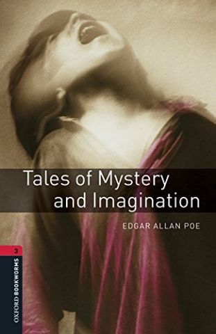 TALES OF MYSTERY AND IMAGINATION LEVEL 3 (OXFORD)