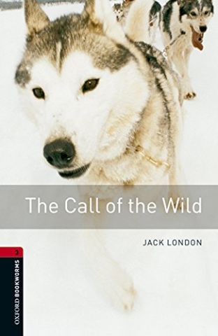 THE CALL OF THE WILD LEVEL 3 (OXFORD)