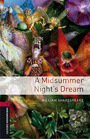 A MIDSUMMER NIGHT'S DREAM LEVEL 3 (OXFORD)