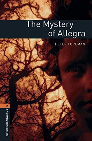THE MYSTERY OF ALLEGRA LEVEL 2 (OXFORD)