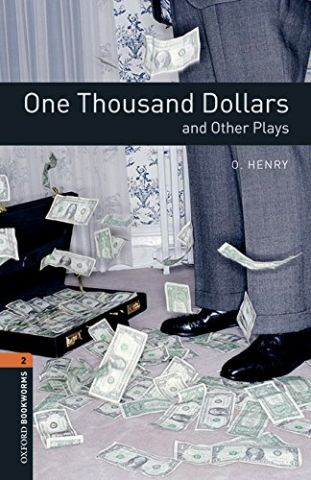 ONE THOUSAND DOLLARS AND OTHER P. LEVEL 2 (OXFORD)