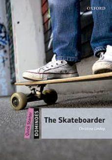 THE SKATEBOARDER DOM. QUICK STARTER (OXFORD)