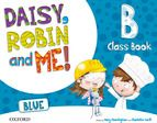 DAISY, ROBIN AND ME B BLUE. CLASS BOOK PACK