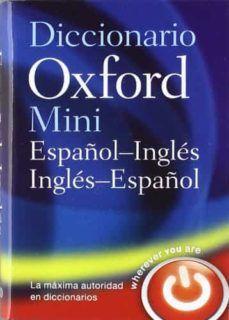 MINI DICCIONARIO OXFORD ESPAÑOL-INGLÉS INGLÉS-ESPA