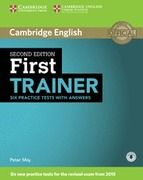 FIRST TRAINER. SIX PRACTICE TESTS WITH ANSWERS