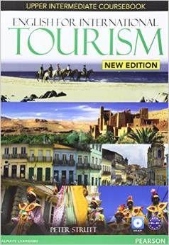 ENGLISH FOR INTERNATIONAL TOURISM UPPER INTERMEDIA