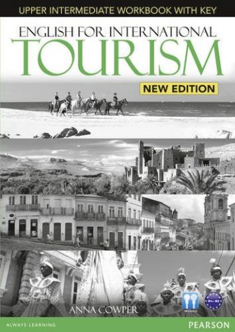 ENGLISH FOR INTERNATIONAL TOURISM UPPER WORKBOOK K