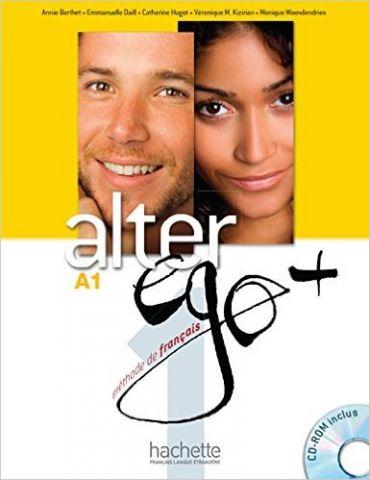 ALTER EGO + A1. LIVRE DE L'ÉLÈVE + CD ROM