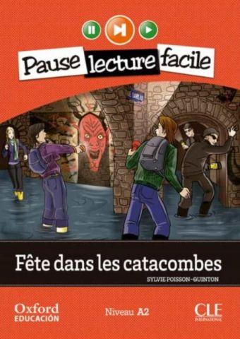 FÊTE DANS LES CATACOMBES 4º ESO LIVRE+CD (OXFORD)