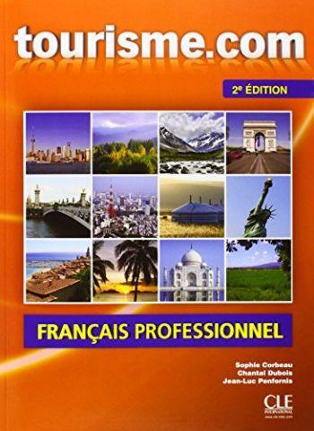TOURISM.COM. LIVRE DE L'ÉLÈVE + CD AUDIO