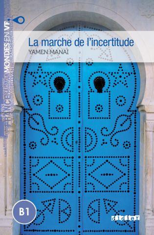 MONDES EN VF B1 MARCHE DE L'INCERTITUDE LIVRE+MP3