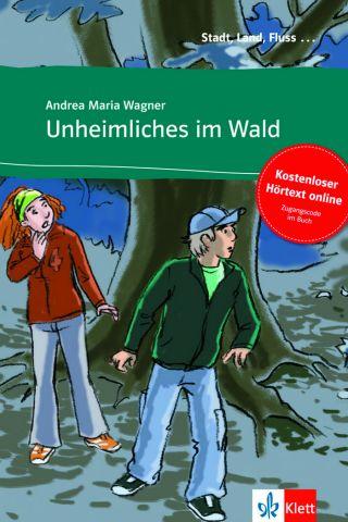 UNHEIMLICHES IM WALD  (KLETT)