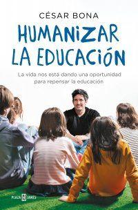 HUMANIZAR LA EDUCACIÓN (PLAZA & JANÉS)