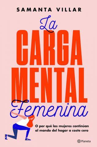 LA CARGA MENTAL FEMENINA (PLANETA)