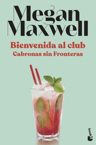 BIENVENIDA AL CLUB CABRONAS SIN FRONTERAS (BOOKET)
