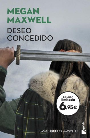 DESEO CONCEDIDO. LAS GUERRERAS MAXWELL 1 (BOOKET)