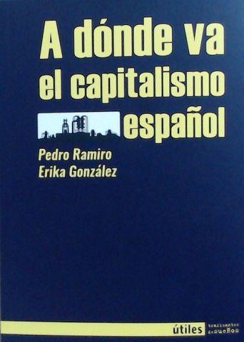 A DÓNDE VA EL CAPITALISMO ESPAÑOL (TRAFICANTES)