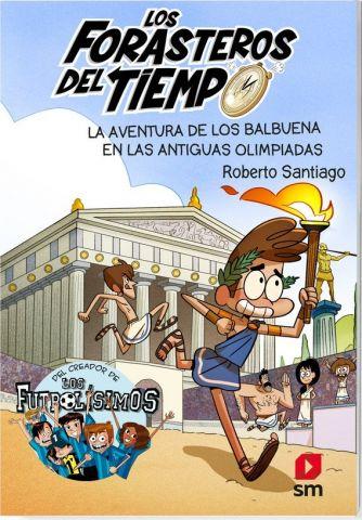 LOS FORASTEROS DEL TIEMPO 8. ANTIGUAS OLIMPIADAS