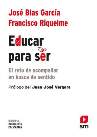 EDUCAR PARA SER (SM)