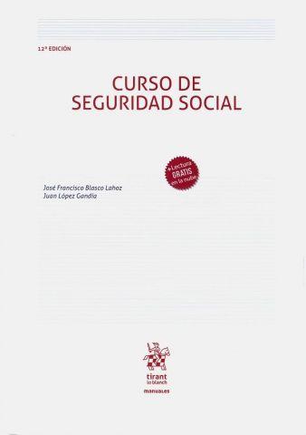 CURSO DERECHO SEGURIDAD SOCIAL 12 ED.2020 (TIRANT)