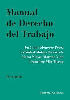 MANUAL DE DERECHO DEL TRABAJO ED. 2020 (COMARES)