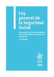 LEY GENERAL DE LA SEG. SOCIAL ED. 2021 (TIRANT)