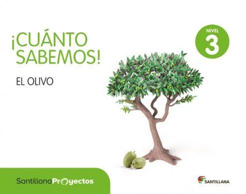 ¡CUÁNTO SABEMOS! EL OLIVO 5 AÑOS (SANTILLANA)